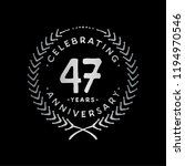 47 years design template. 47th... | Shutterstock .eps vector #1194970546