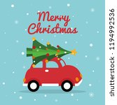 christmas retro car. merry... | Shutterstock .eps vector #1194992536