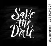 save the date. wedding phrase.... | Shutterstock .eps vector #1195034329