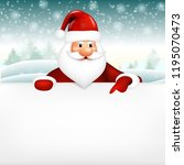 realistic santa claus pointing... | Shutterstock .eps vector #1195070473