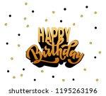 happy birthday hand lettering... | Shutterstock .eps vector #1195263196