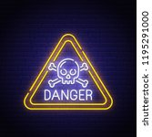 danger sing neon sign  bright...   Shutterstock .eps vector #1195291000