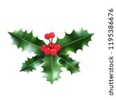 christmas holly branch. nature... | Shutterstock .eps vector #1195386676