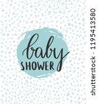 baby shower card design. cute... | Shutterstock .eps vector #1195413580