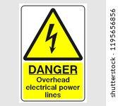 """plate  """"danger. overhead...   Shutterstock .eps vector #1195656856"""
