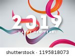 2019 new year colorful ribbon... | Shutterstock .eps vector #1195818073