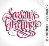 season's greetings hand... | Shutterstock .eps vector #119583640
