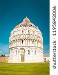the baptistery of pisa  pisa ... | Shutterstock . vector #1195843006