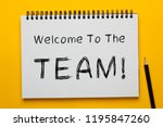 welcome to the team  written on ... | Shutterstock . vector #1195847260