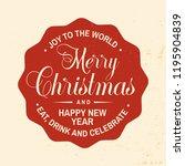 joy to the world. merry... | Shutterstock .eps vector #1195904839