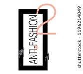 stylish trendy slogan tee t... | Shutterstock .eps vector #1196214049