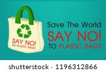 save the world. stop use... | Shutterstock .eps vector #1196312866