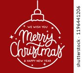 merry christmas and happy new... | Shutterstock .eps vector #1196441206