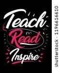teach books inspire love... | Shutterstock .eps vector #1196616610