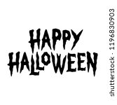 happy halloween text banner... | Shutterstock .eps vector #1196830903