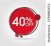 40  off discount sticker. sale... | Shutterstock .eps vector #1196882413