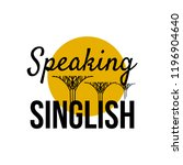 speaking singlish text.... | Shutterstock .eps vector #1196904640