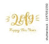 happy new 2019 year.... | Shutterstock . vector #1197051550