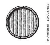 old wooden barrel in  engraving ... | Shutterstock .eps vector #1197057883