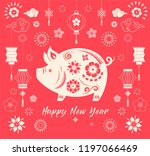 happy chinese new year 2019 ... | Shutterstock .eps vector #1197066469