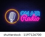 on air radio neon logo . on air ... | Shutterstock . vector #1197126700