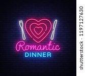 romantic dinner neon logo .... | Shutterstock . vector #1197127630
