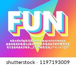 fun and friendly soft 3d font... | Shutterstock .eps vector #1197193009