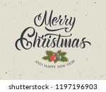 merry christmas and happy new... | Shutterstock .eps vector #1197196903