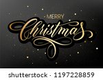 lettering merry christmas and... | Shutterstock .eps vector #1197228859