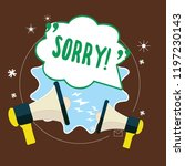 word writing text sorry.... | Shutterstock . vector #1197230143