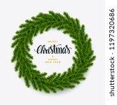 christmas fir wreath background ... | Shutterstock .eps vector #1197320686