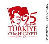 turkey   october 29  1923. 95... | Shutterstock .eps vector #1197349309