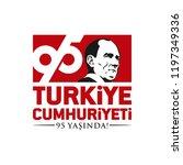 turkey   october 29  1923. 95... | Shutterstock .eps vector #1197349336