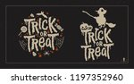 trick or treat greetings.... | Shutterstock .eps vector #1197352960