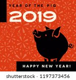 2019 year of the pig happy new...   Shutterstock .eps vector #1197373456