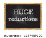 huge reductions blackboard... | Shutterstock .eps vector #1197409120