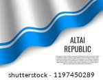 waving flag of altai republic... | Shutterstock .eps vector #1197450289