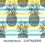 pineapple seamless pattern ... | Shutterstock .eps vector #1197463000