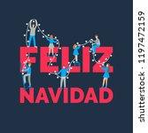 feliz navidad  handwritten... | Shutterstock .eps vector #1197472159