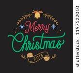 merry christmas 2018 greeting... | Shutterstock .eps vector #1197522010