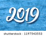 happy new year 2019. paper 3d... | Shutterstock .eps vector #1197543553