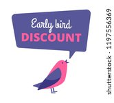 Stock vector early bird discount special offer sale banner early birds vector concept promotion sale speech 1197556369
