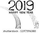 tire tracks . new year 2019.... | Shutterstock .eps vector #1197596380