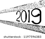 tire tracks . new year 2019.... | Shutterstock .eps vector #1197596383