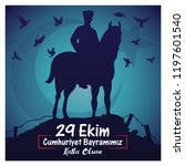29 ekim cumhuriyet bayrami.... | Shutterstock .eps vector #1197601540
