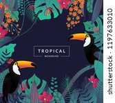 tropical background with toucan ... | Shutterstock .eps vector #1197633010