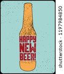 happy new beer  typographic... | Shutterstock .eps vector #1197984850