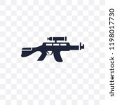 rifle transparent icon. rifle... | Shutterstock .eps vector #1198017730