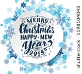 merry christmas   happy new... | Shutterstock .eps vector #1198104043