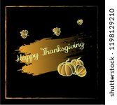 happy thanksgiving typography... | Shutterstock .eps vector #1198129210